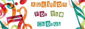 Audition for the Chorus